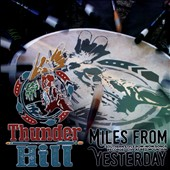 Thunder Hill: Miles From Yesterday