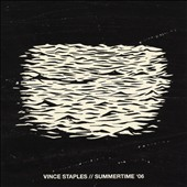 Vince Staples: Summertime '06 [PA] *