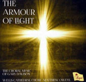 'The Armour of Light' - Choral Music of Gary Davison / Wells Cathedral Choir; Matthew Owens