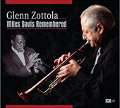 Glenn Zottola: Miles Davis Remembered [Digipak]