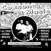 Various Artists: Coxsone's Music: The First Recordings of Sir Coxsone the Downbeat 1960-1963