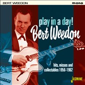 Bert Weedon: Play in a Day: Hits, Misses and Collectables 1956-1962