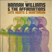 Hannah Williams & the Affirmations: Late Nights & Heartbreak