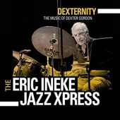Eric Ineke and the Jazzxpress/Rob van Bavel: Dexternity
