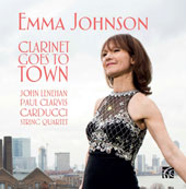 'Clarinet Goes to Town' - Works for Clarinet by Brahms, Debussy, Piazzolla, Copland, Gershwin, Joplin, Rachmaninoff et al. / Emma Johnson, Clarinet; John Lenehan, Piano; Paul Clarvis, Perc.; Carducci String Quartet