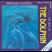 Medwyn Goodall: The Way of the Dolphin