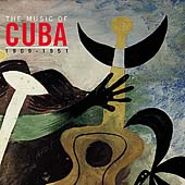 Various Artists: Music of Cuba: 1909-1951 [Columbia]
