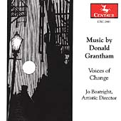 Music by Donald Grantham / Boatright, Voices of Change