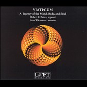Viaticum - A Jouney of the Mind, Body, and Soul / Bates, etc