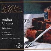 Giordano: Andrea Chenier / Votto, Callas, Del Monaco, et al
