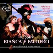 Rossini: Bianca e Falliero / Parry, Cullagh, London PO