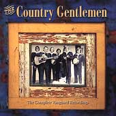 The Country Gentlemen: The Complete Vanguard Recordings