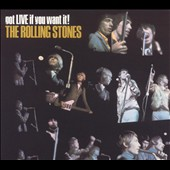 The Rolling Stones: Got Live If You Want It! [Remaster]