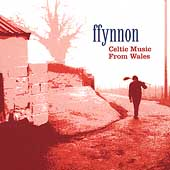 Ffynnon: Celtic Music From Wales
