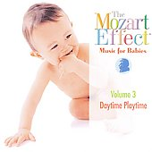 Don Campbell (Folk): The Mozart Effect, Music for Babies Vol. 3: Daytime Playtime