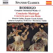 Spanish Classics - Rodrigo: Complete Orchestral Works Vol 5