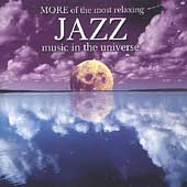 Various Artists: More of the Most Relaxing Jazz Music in the Universe