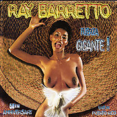 Ray Barretto: Fuerza Gigante: Live in Puerto Rico April 27, 2001