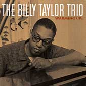 Billy Taylor (Piano): Warming Up! [Milestone]