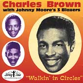 Charles Brown: Walkin' in Circles