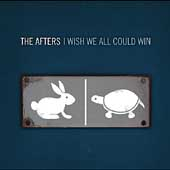 The Afters: I Wish We All Could Win