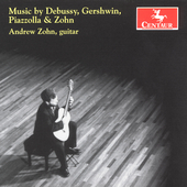 Debussy, Gershwin, Piazzolla, etc / Andrew Zohn