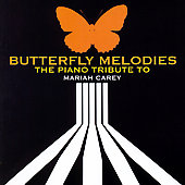 Various Artists: Butterfly Melodies: The Piano Tribute to Mariah Carey