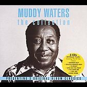 Muddy Waters: The Collection: Hard Again/I'm Ready/King Bee [Box]