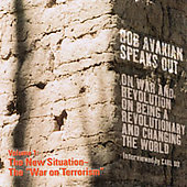 Bob Avakian: Bob Avakian Speaks Out, Vol. 1