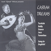 Scott Wilson (Belly Dance Music): Casbah Dreams