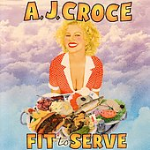 A.J. Croce: Fit to Serve