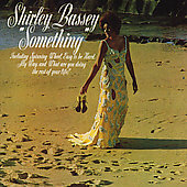 Shirley Bassey: Something [EMI] [Remaster]