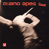 Guano Apes: Live