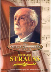 Famous Composers: Richard Strauss [DVD]
