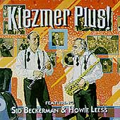 Howie Leess/Klezmer Plus/Sid Beckerman: Klezmer Plus!