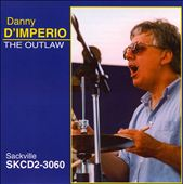 Danny D'Imperio: The Outlaw *