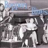 Various Artists: Boppers and the Blues