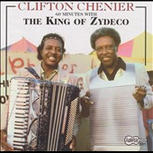 Clifton Chenier: 60 Minutes with the King of Zydeco
