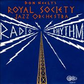 Don Neely/Don Neely's Royal Society Six: Radio Rhythm