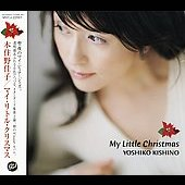 Yoshiko Kishino: My Little Christmas
