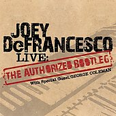 Joey DeFrancesco: Live: The Authorized Bootleg