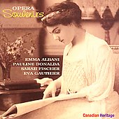 Opera Souvenirs - Four Canadian Singers