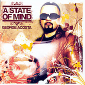 George Acosta: A State of Mind