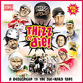Thizz Nation: Thizz or Die, Vol. 1 [PA]