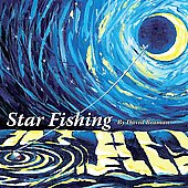 David Broman: Star Fishing