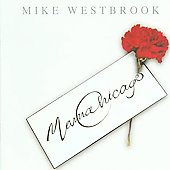 Mike Westbrook: Mama Chicago