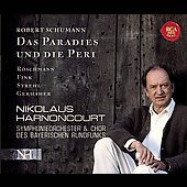 Schumann: Das Paradies und die Peri / Harnoncourt, et al