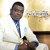 Paul Porter: A New Day
