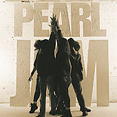 Pearl Jam: Ten (Deluxe Edition)