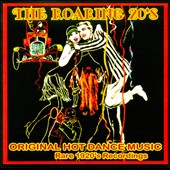 Various Artists: The Roaring 20s: Rare Original 1920s Recordings